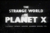 the strange world of planet x, film, tv serial, science fiction