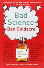 bad science, media, science, ben goldacre, the guardian