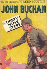 john buchan, thirty nine steps, richard hannay, spy novelist